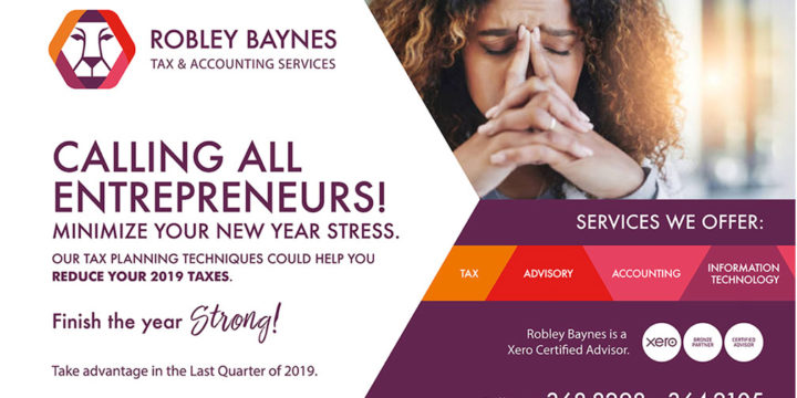 Reduce Your 2019 Taxes with Tax Saving Tips from the Pros at Robley Baynes  Part 1